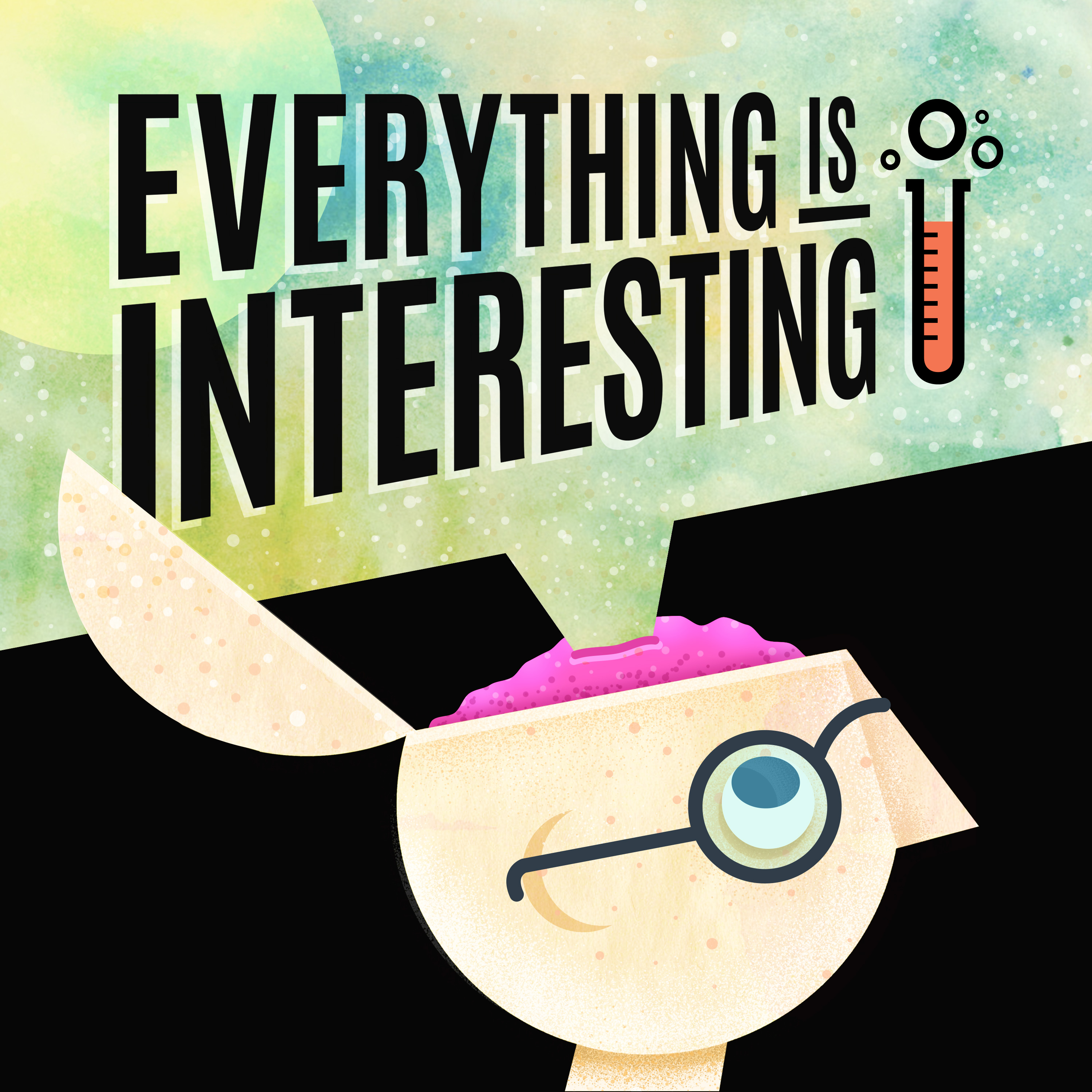 Everything Is Interesting -With Keera & Kira